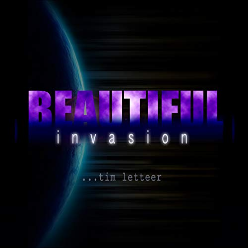 Beautiful Invasion (The Return)