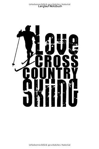 Langlauf Notizbuch: 100 Seiten | Linierter Inhalt | Geschenk Langlauf Notizen Loipe Nordische Kombination Skilanglauf Langläufer Biathlet Biathlon