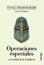 Operaciones especiales en la Edad de la Caballería (Clío crónicas de la historia)