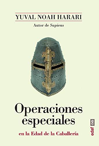 Operaciones especiales en la Edad de la Caballería (Clío crónicas de la historia) por Yuval Noah Harari