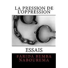 La Pression de l'Oppression