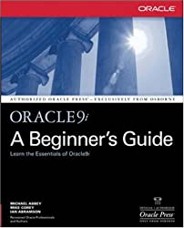 Oracle 9i, A Beginner's Guide (Oracle (McGraw-Hill))