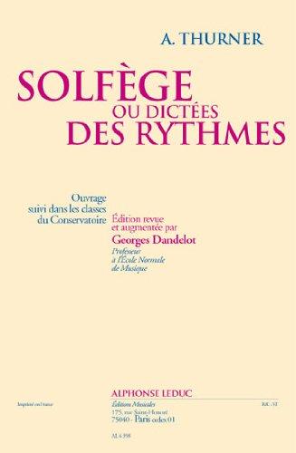 A. Thurner: Solfege Ou Dictées des Ryhtmes par Thurner