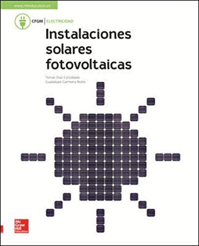 LA - INSTALACIONES SOLARES FOTOVOLTAICAS. LIBRO ALUMNO. por Tomás Díaz Corcobado