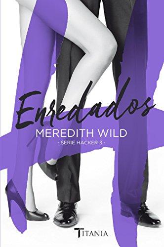Enredados (Titania sombras nº 3) por Meredith Wild