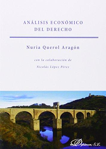 Análisis económico del derecho por Nuria Querol Aragón