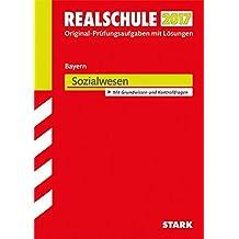 Abschlussprüfung Realschule Bayern - Sozialwesen