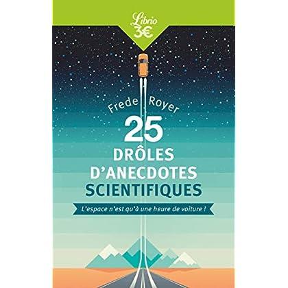 25 drôles d'anecdotes scientifiques