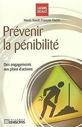 Prévenir la pénibilité : Des engagements aux plans d'action
