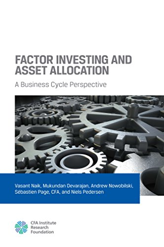 Factor Investing and Asset Allocation: A Business Cycle Perspective (English Edition)