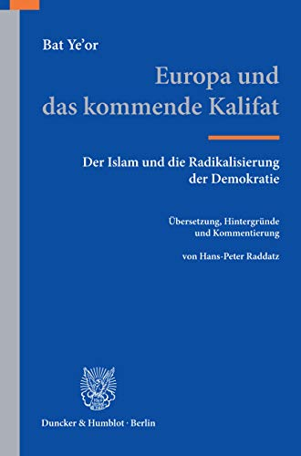 Bildergebnis für Europa und das kommende Kalifat Der Islam und die Radikalisierung der Demokratie