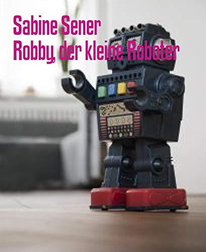 Robby, der kleine Roboter: Robby, der kleine Roboter/Die hochnäsigen Orangen