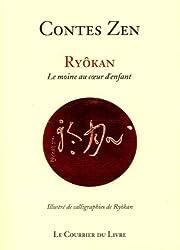Contes zen : Ryôkan, le moine au coeur d'enfant