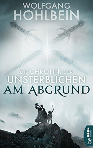 Die Chronik der Unsterblichen - Am Abgrund (Andrej und Abu Dun 1)