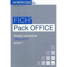 Fich'Pack Office 2010 (pochette). Modes opératoires Office 2010. Toutes Formations