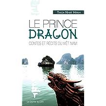 Le prince Dragon (French Edition)