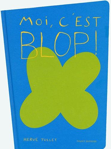 """<a href=""""/node/14889"""">Moi, c'est Blop !</a>"""