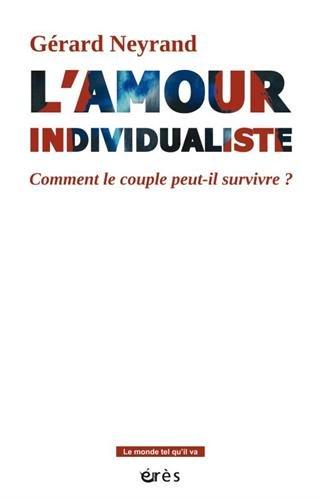L'AMOUR INDIVIDUALISTE