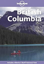 Lonely Planet British Columbia by Julie Fanselow (2001-04-30)