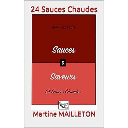 24 Sauces Chaudes (SAUCES et SAVEURS)