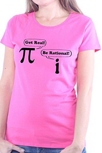 Mister Merchandise Ladies Frauen Damen T-Shirt Get Real Be Rational Pi I Mathe Nerd, Größe: S, Farbe: Pink -