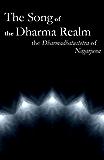 The Song of the Dharma Realm: The Dharmadhatustotra of Nagarjuna [Translated] (English Edition)