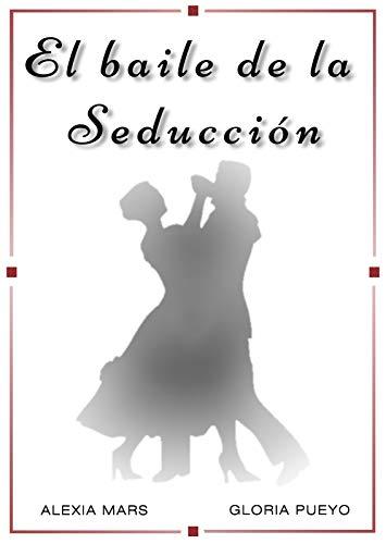 El baile de la seducción