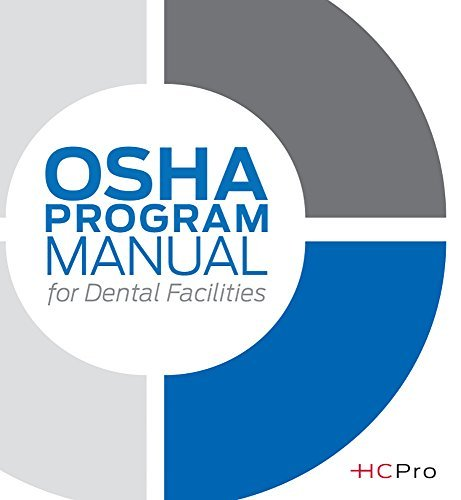 osha-program-manual-for-dental-facilities-by-hcpro-2011-02-25