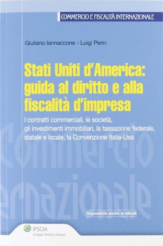 Stati Uniti d'America. Guida al diritto e alla fiscalità d'impresa