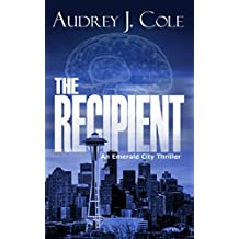 The Recipient (Emerald City Thriller Book 1) (English Edition)