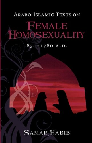 arabo-islamic-texts-on-female-homosexuality-850-1780-ad