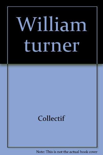 William Turner, Constable et les romantiques anglais par Collectif