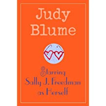 Starring Sally J. Freedman as Herself (English Edition)