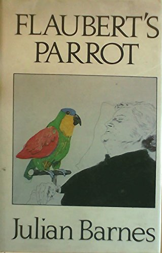 flauberts parrot by julian barnes a review