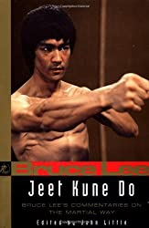 Jeet Kune Do: Bruce Lee's Commentaries on the Martial Way (Bruce Lee Library) 1st (first) Edition by Lee, Bruce, Little, John (1997)