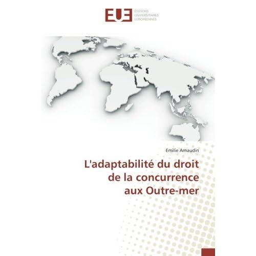 L'adaptabilite du droit de la concurrence aux Outre-mer