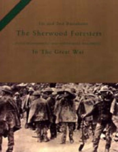1st and 2nd Battalions the Sherwood Foresters (Nottinghamshire and Derbyshire Regiment) in the Great War by H.C. Colonel Wylly (1-Jan-2004) Paperback