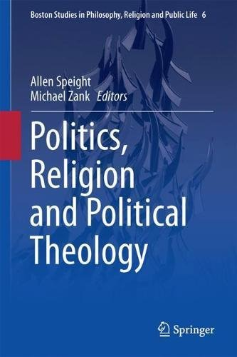 politics-religion-and-political-theology-boston-studies-in-philosophy-religion-and-public-life