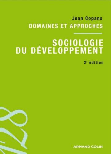 Sociologie du dveloppement : Domaines et approches