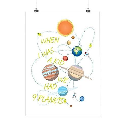 Quand je Était UNE Enfant Solaire Système Matte/Glacé Affiche A3 (42cm x 30cm) | Wellcoda