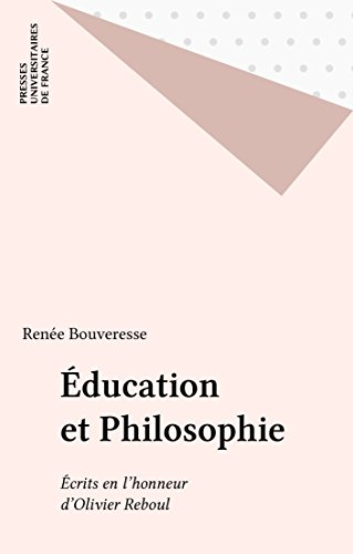 Éducation et Philosophie: Écrits en l'honneur d'Olivier Reboul