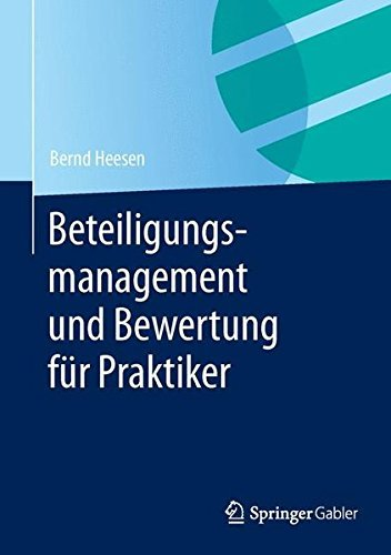 beteiligungsmanagement-und-bewertung-fr-praktiker-by-bernd-heesen-2014-04-29