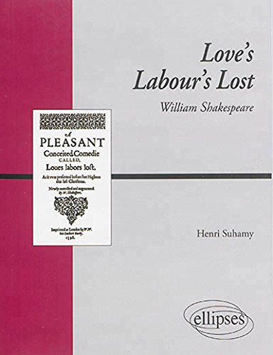 Love's Labour's Lost William Shakespeare