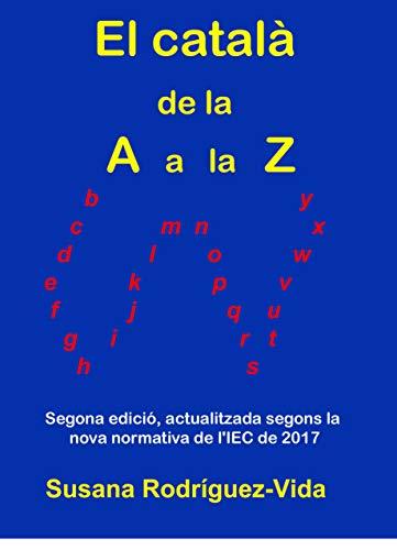 El català de la A a la Z (Catalan Edition) eBook: Rodríguez-Vida ...