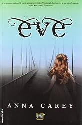 Eve (Spanish Edition) (Eve Trilogy) by Anna Carey (2012-10-01)