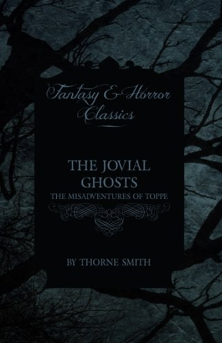 The Jovial Ghosts - The Misadventures of Toppe Cover Image