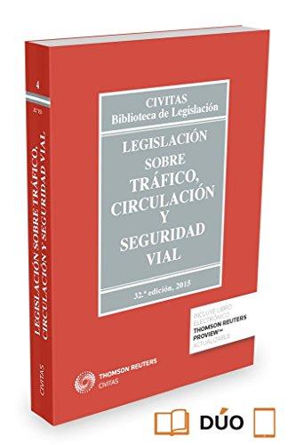 Legislación sobre Tráfico, Circulación y Seguridad Vial (Papel + e-book) (Biblioteca de Legislación) por Estrella Rivera Menor