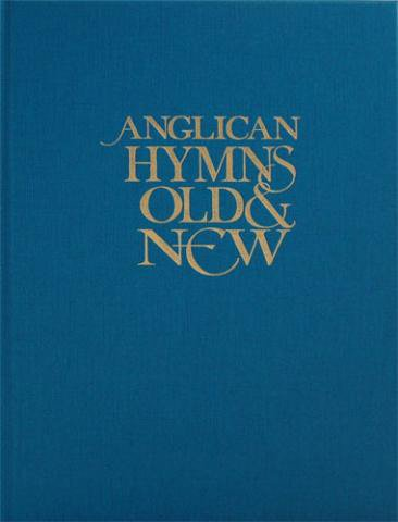 Anglican Hymns Old & New - Melody - Vocal - Book