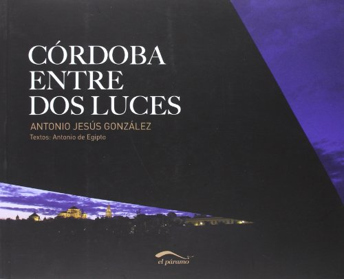Descargar Libro Córdoba entre dos luces de Antonio Jesús González