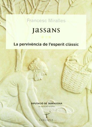 Jassans: La pervivència de l'esperit (Tamarit) por Francesc Miralles Bofarull